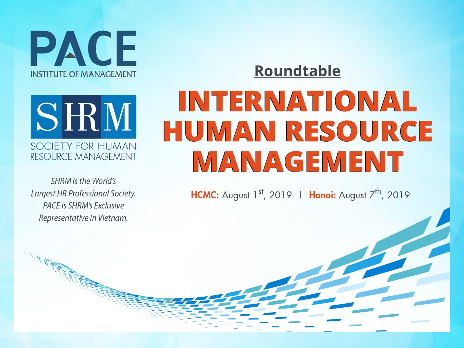 INFO SESSION: INTERNATIONAL HUMAN RESOURCE MANAGEMENT IN HOCHIMINH CITY AND HA NOI ON AUGUST - 2019